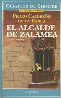 EL ALCALDE DE ZALAMEA (VERSION COMPLETA)