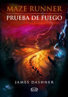 MAZE RUNNER VOL. 2: PRUEBA DE FUEGO