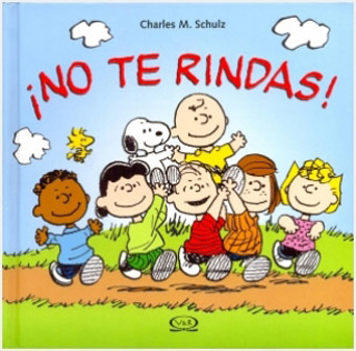 ¡NO TE RINDAS! (SNOOPY)