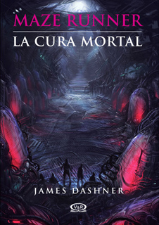 MAZE RUNNER VOL. 3: LA CURA MORTAL