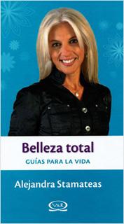 BELLEZA TOTAL: GUIAS PARA LA VIDA