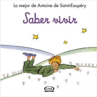 SABER VIVIR (EL PRINCIPITO)