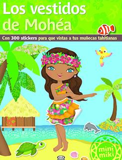 LOS VESTIDOS DE MOHEA