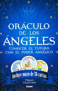 ORACULO DE LOS ANGELES: CONOCE EL FUTURO CON EL PODER ANGELICO