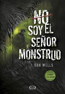 NO SOY EL SEÑOR MONSTRUO