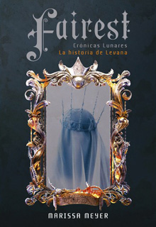 CRONICAS LUNARES 3.5: FAIREST, LA HISTORIA DE LEVANA