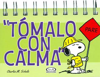 TOMALO CON CALMA (SNOOPY)