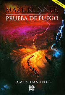 MAZE RUNNER VOL. 2: PRUEBA DE FUEGO (EDICION...