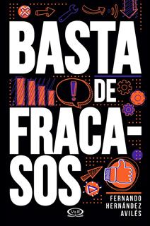 BASTA DE FRACASOS