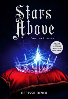 CRONICAS LUNARES 4.5: STARS ABOVE