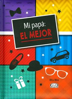 MI PAPÁ: EL MEJOR