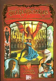 LA TIERRA DE LAS HISTORIAS 3: LA ADVERTENCIA DE...