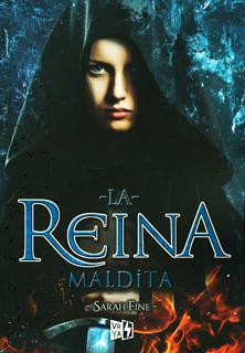 LA REINA MALDITA