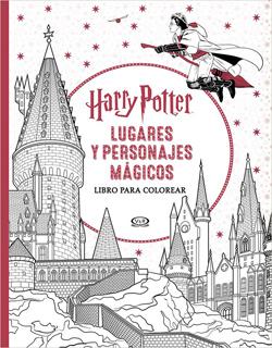 HARRY POTTER: LUGARES Y PERSONAJES MAGICOS