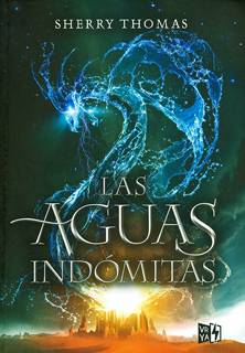 LAS AGUAS INDOMITAS