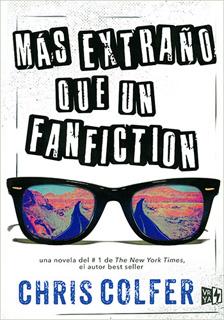MAS EXTRAÑO QUE UN FANFICTION