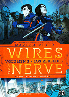 WIRES AND NERVE VOL. 2: LOS REBELDES