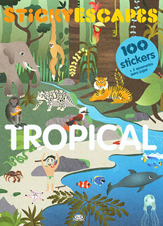 TROPICAL STICKYESCAPES