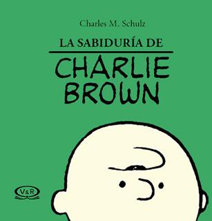LA SABIDURIA DE CHARLIE BROWN
