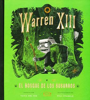 WARREN XIII EL BOSQUE DE LOS SUSURROS