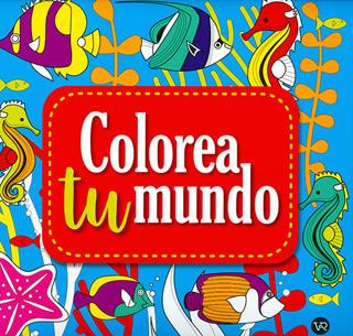 COLOREA TU MUNDO: AZUL