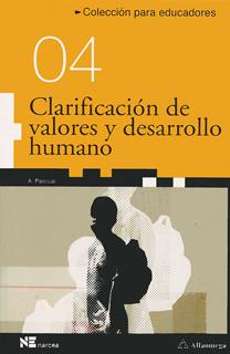 CLARIFICACION DE VALORES Y DESARROLLO HUMANO