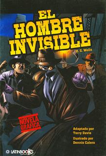EL HOMBRE INVISIBLE (NOVELA GRAFICA)
