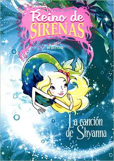 REINO DE SIRENAS: LA CANCION DE SHYANNA
