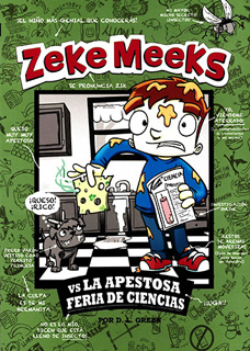 ZEKE MEEKS VS LA APESTOSA FERIA DE CIENCIAS