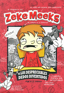 ZEKE MEEKS VS LOS DESPRECIABLES DEDOS DIVERTIDOS