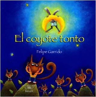 EL COYOTE TONTO (SERIE AMARILLA)