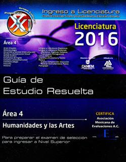 GUIA DE ESTUDIO RESUELTA. AREA 4: HUMANIDADES Y...