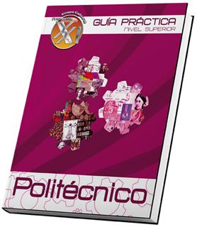 GUIA PRACTICA NIVEL SUPERIOR POLITECNICO: CIENCIAS SOCIALES Y ADMINISTRATIVAS 2018 (INCLUYE COMPLEMENTO Y CD)