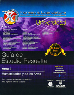 GUIA DE ESTUDIO RESUELTA. AREA 4: HUMANIDADES Y DE LAS ARTES (2018) INCLUYE CUADERNO DE EJERCICIOS
