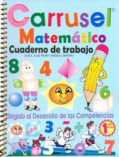 CARRUSEL MATEMATICO 1 CUADERNO DE TRABAJO