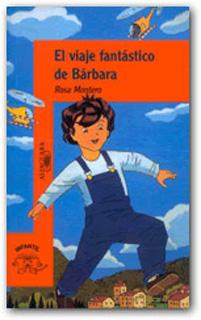 EL VIAJE FANTASTICO DE BARBARA (SERIE NARANJA)