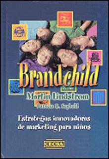 BRANDCHILD: ESTRATEGIAS INNOVADORAS DE MARKETING...